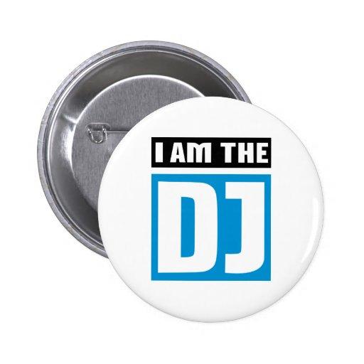 I am the DJ Pinback Buttons