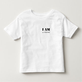 I am the Evidence Toddler Tee