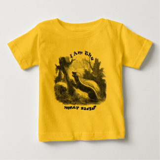 I Am The Honey Badger Baby T-Shirt