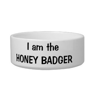 I am the Honey Badger Pet Dish Pet Water Bowls