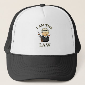 I am the law Gangster with a old gun Trucker Hat