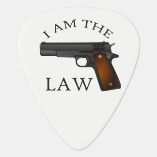 I am the law with a hand gun guitar pick