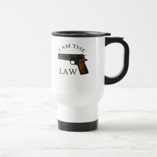 I am the law with a hand gun travel mug