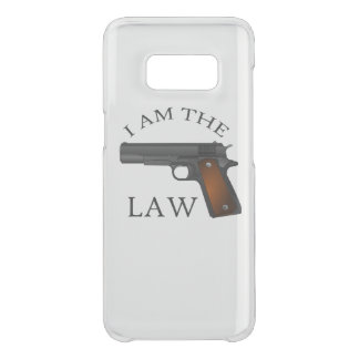 I am the law with a hand gun uncommon samsung galaxy s8 case