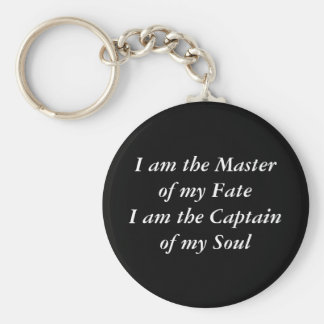 I am the Master of my FateI am the Captain of m... Basic Round Button Keychain