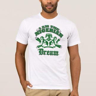 I am the Nigerian dream T-Shirt