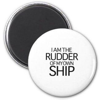I Am The Rudder Of My Own Ship Magnet
