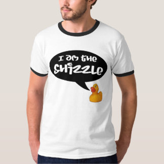 I am the Shizzle! T-Shirt