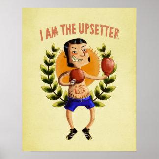 I am The Upsetter Poster