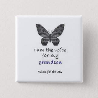 I am the Voice for my grandson blue 2 Inch Square Button
