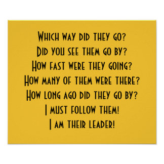 I am their leader! Poster