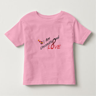 I am Unconditional Love Toddler T-shirt