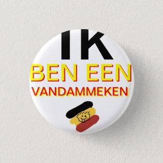 I am Vandammeke 1 Inch Round Button