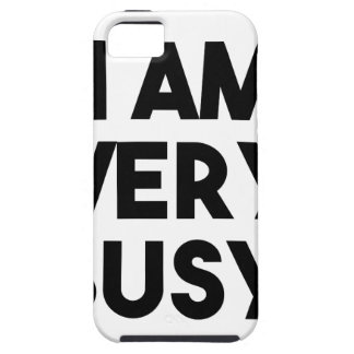 I Am Very Busy iPhone 5 Cases