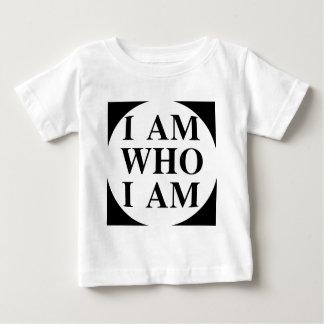 I am who I am Baby T-Shirt