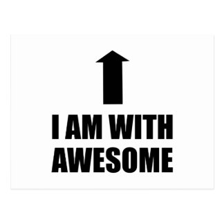 I Am With Awesome Postcard