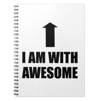 I Am With Awesome Spiral Notebook