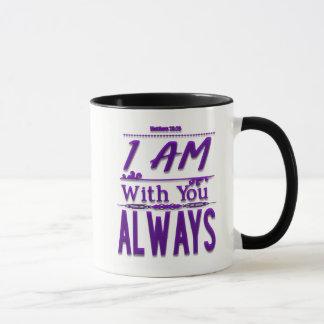 I Am With You Always Christian Coffee Mug