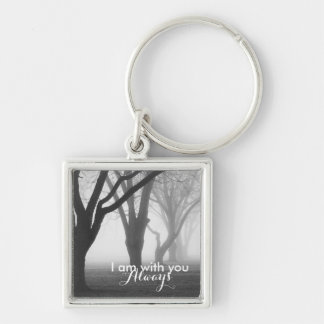 """I am with you always"" Matthew 28:20 Bible Verse Keychain"