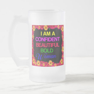 I Am Woman Frosted Glass Beer Mug