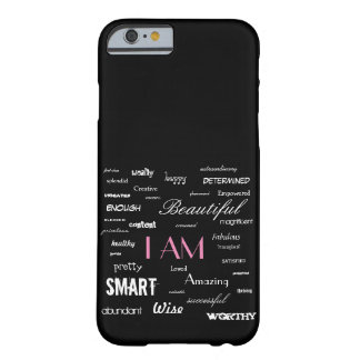 I am....yes, you are. barely there iPhone 6 case