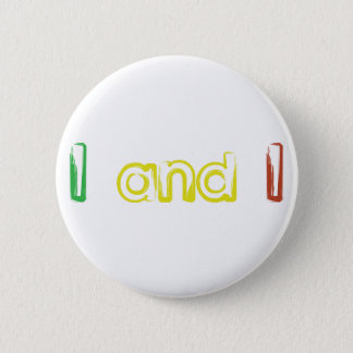 I and I 2 Inch Round Button