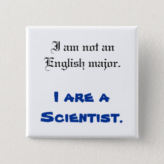 I are a Scientist Button