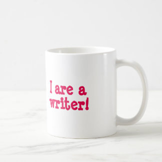 I are a writer! coffee mug