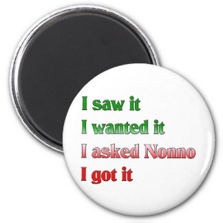 I Asked Nonno 2 Inch Round Magnet