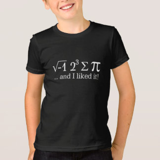 I ate some pie and I liked it Math Pun T-Shirt