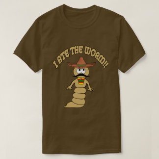 I Ate the Worm T-Shirt