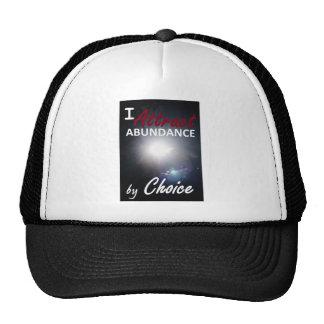 I attract abundance by choice trucker hat