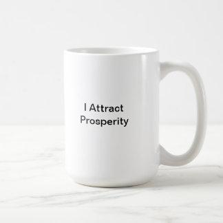 I attract prosperity mug