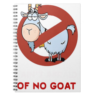 I aunt no goat funny notebooks
