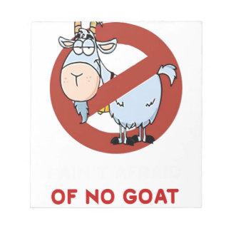 I aunt no goat funny notepad