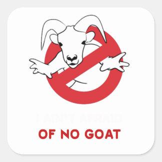 I aunt no goat square sticker