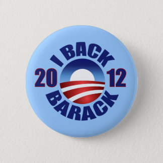 I BACK BARACK - RE-ELECT OBAMA 2012 2 INCH ROUND BUTTON