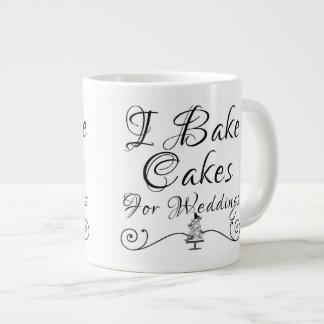 I bake cakes for weddings gift mug
