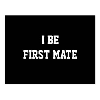 I Be First Mate. Black and White. Postcard