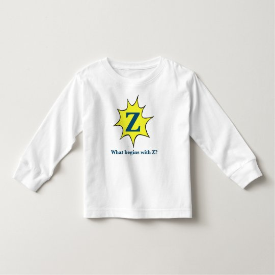 I Begin with Z. Toddler T-shirt