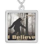 I Believe Bigfoot Lives