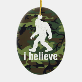 I Believe - Bigfoot with Forest Green Camo Ceramic Ornament
