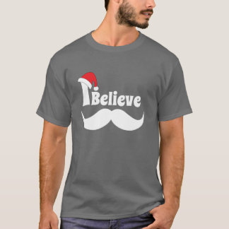 I believe christmas design with mustache T-Shirt