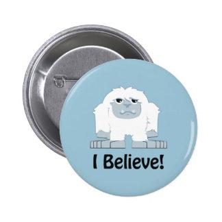 I Believe! Cute Yeti 2 Inch Round Button