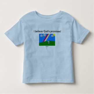 I believe God's promises! Tee Shirt