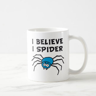 I believe I to spider - i believe i SPI that Coffee Mug
