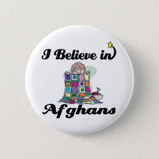 i believe in afghans 2 inch round button