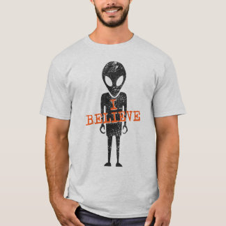 I Believe (in Aliens) T-shirt