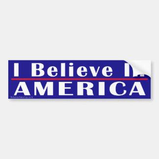 I Believe in America Bumper Sticker