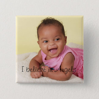 I believe in Angels 2 Inch Square Button